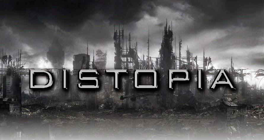 Distopia: una realtà!