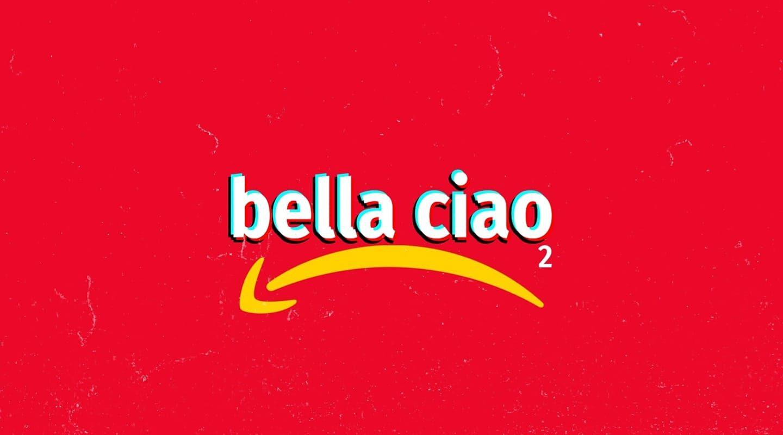 Bella Ciao 2.0
